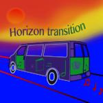 Horizon transition, et si on allait voir aut'part, aut'chose?
